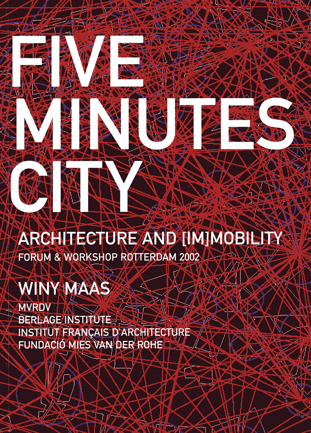 MVRDV, Five minute city.